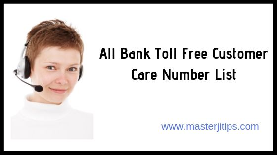 All Bank Toll Free Customer Care Number List