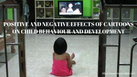 Positive+and+Negative+Effects+of+Cartoons+on+Child+Behaviour+and+Development-http://masterjitips.com