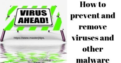 how-to-prevent-and-remove-viruses-and-other-malware-http://masterjitips.com
