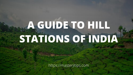 HILL STATIONS OF INDIA