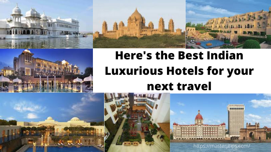 Indian Luxurious Hotels