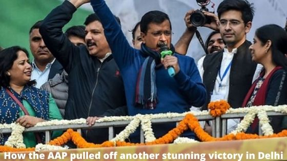 how-the-aap-pulled-off-another-stunning-victory-in-delhi-http://masterjitips.com/